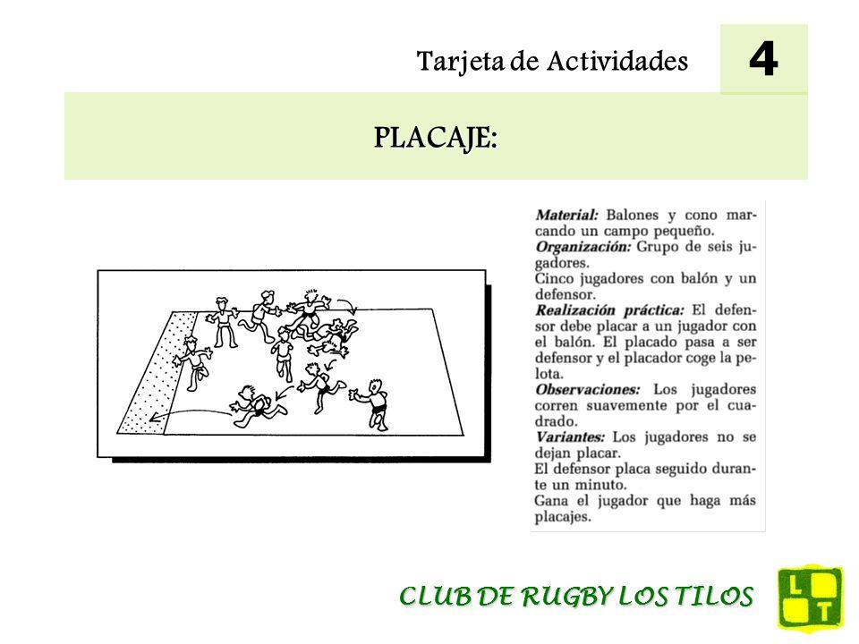 4 Tarjeta de Actividades PLACAJE: CLUB DE RUGBY LOS TILOS