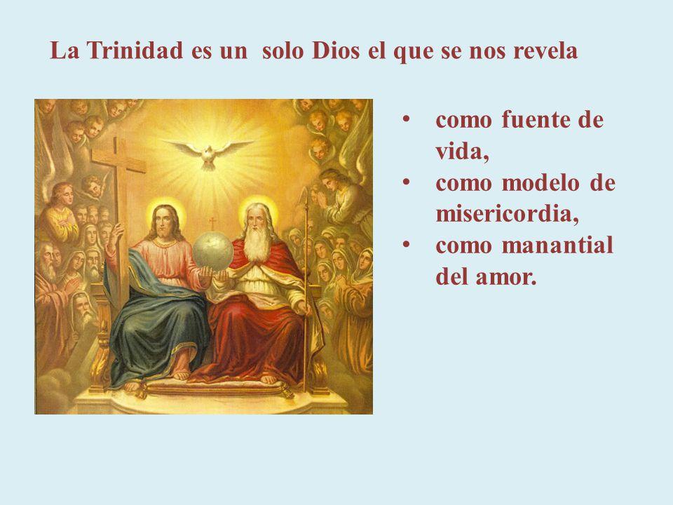 La Trinidad es un solo Dios el que se nos revela