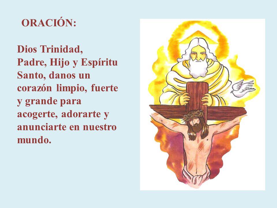 ORACIÓN: Dios Trinidad,