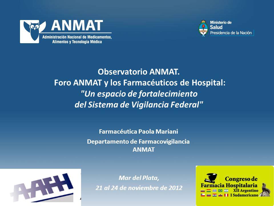 Foro ANMAT y los Farmacéuticos de Hospital: