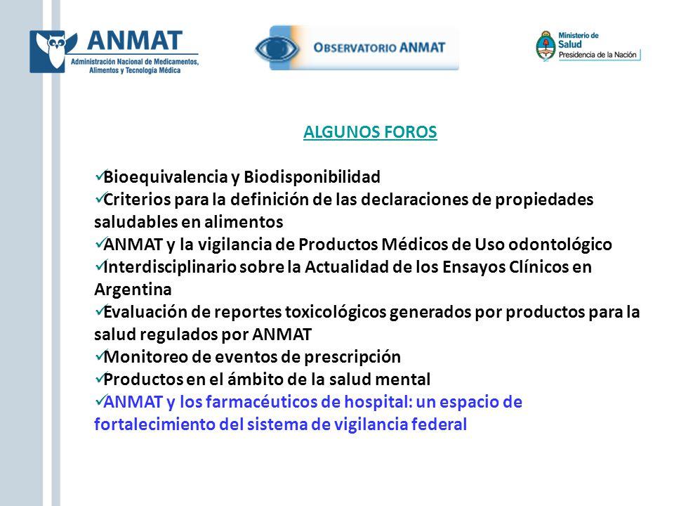 ALGUNOS FOROS Bioequivalencia y Biodisponibilidad. Criterios para la definición de las declaraciones de propiedades saludables en alimentos.