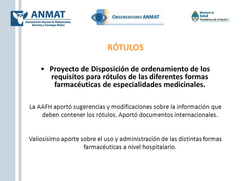 RÓTULOS Proyecto de Disposición de ordenamiento de los requisitos para rótulos de las diferentes formas farmacéuticas de especialidades medicinales.