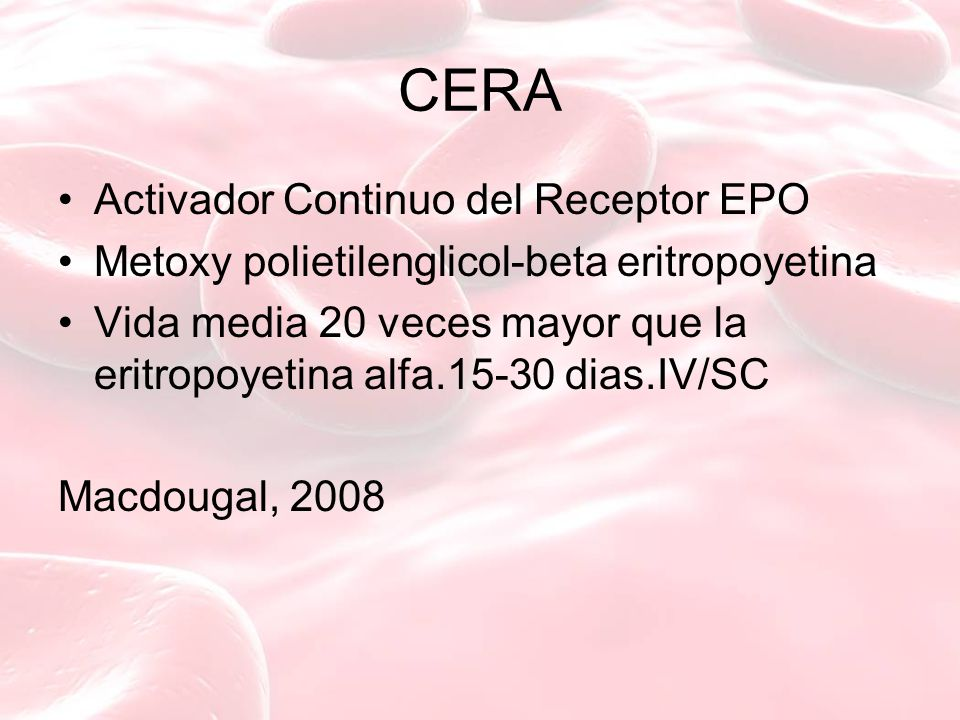 CERA Activador Continuo del Receptor EPO