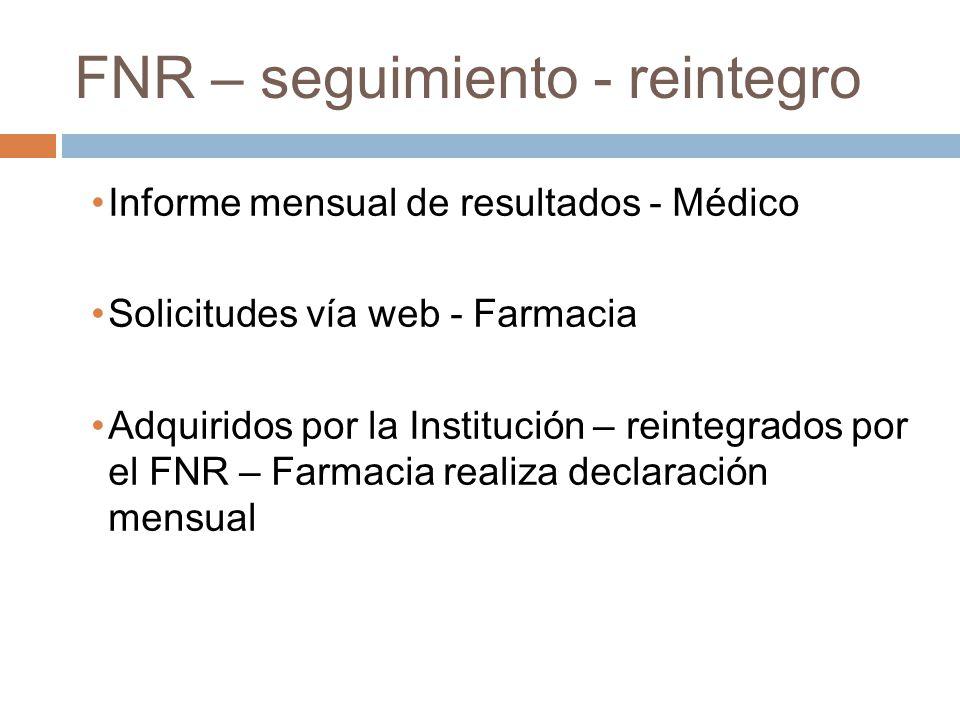 FNR – seguimiento - reintegro