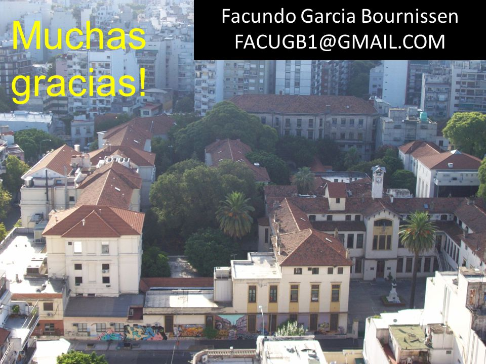 Facundo Garcia Bournissen FACUGB1@GMAIL.COM