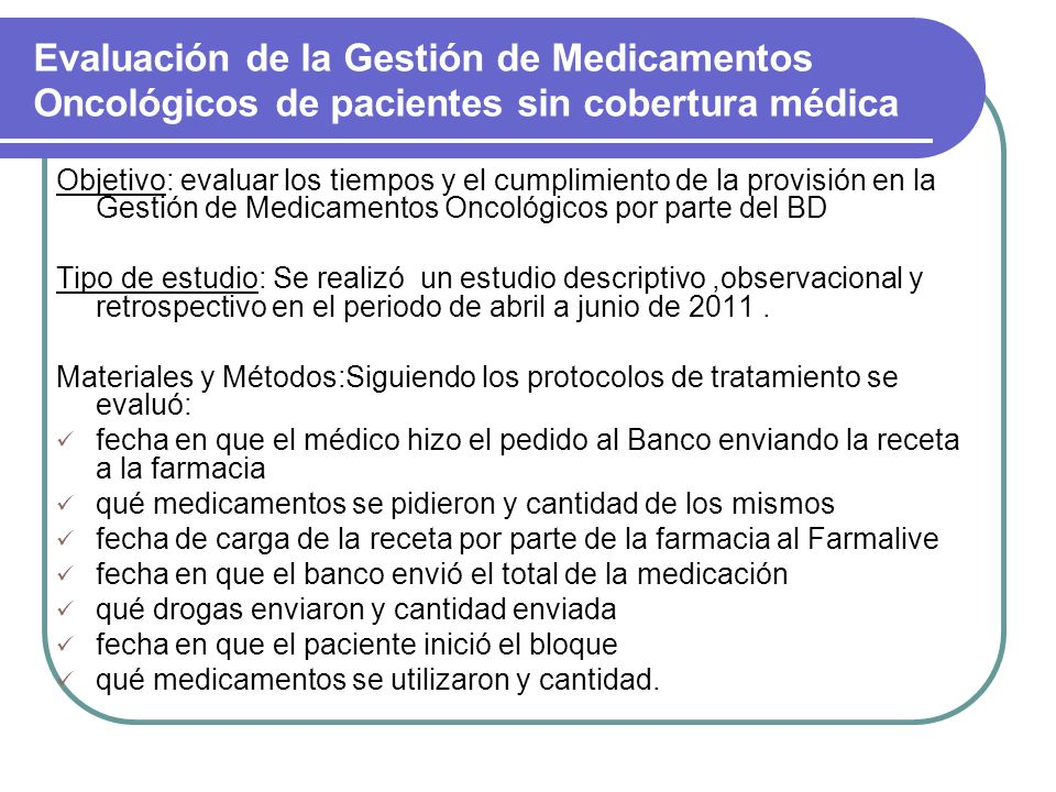 Evaluación de la Gestión de Medicamentos Oncológicos de pacientes sin cobertura médica