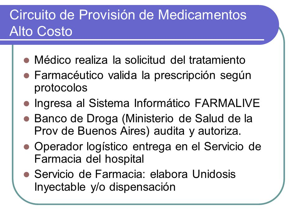 Circuito de Provisión de Medicamentos Alto Costo