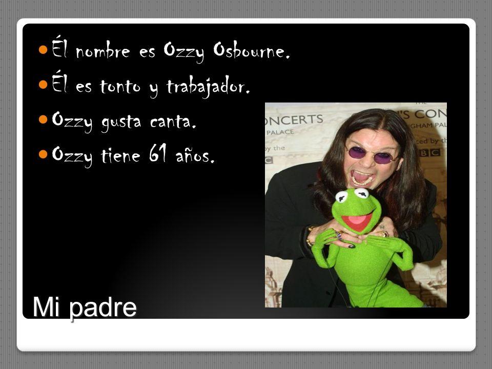 Él nombre es Ozzy Osbourne.