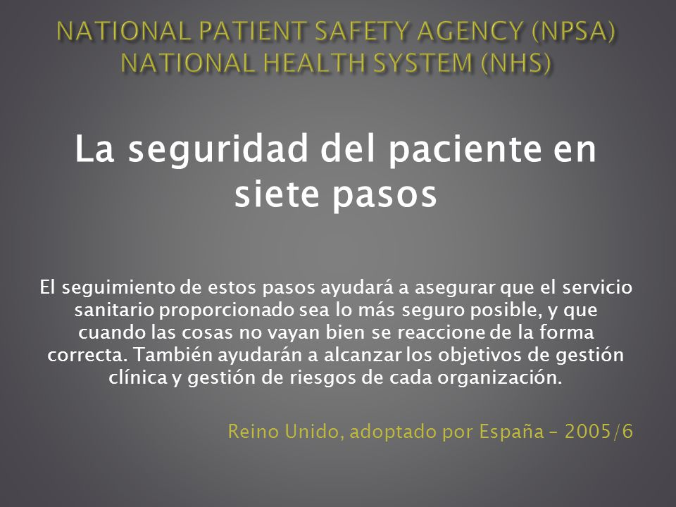 NATIONAL PATIENT SAFETY AGENCY (NPSA) NATIONAL HEALTH SYSTEM (NHS)