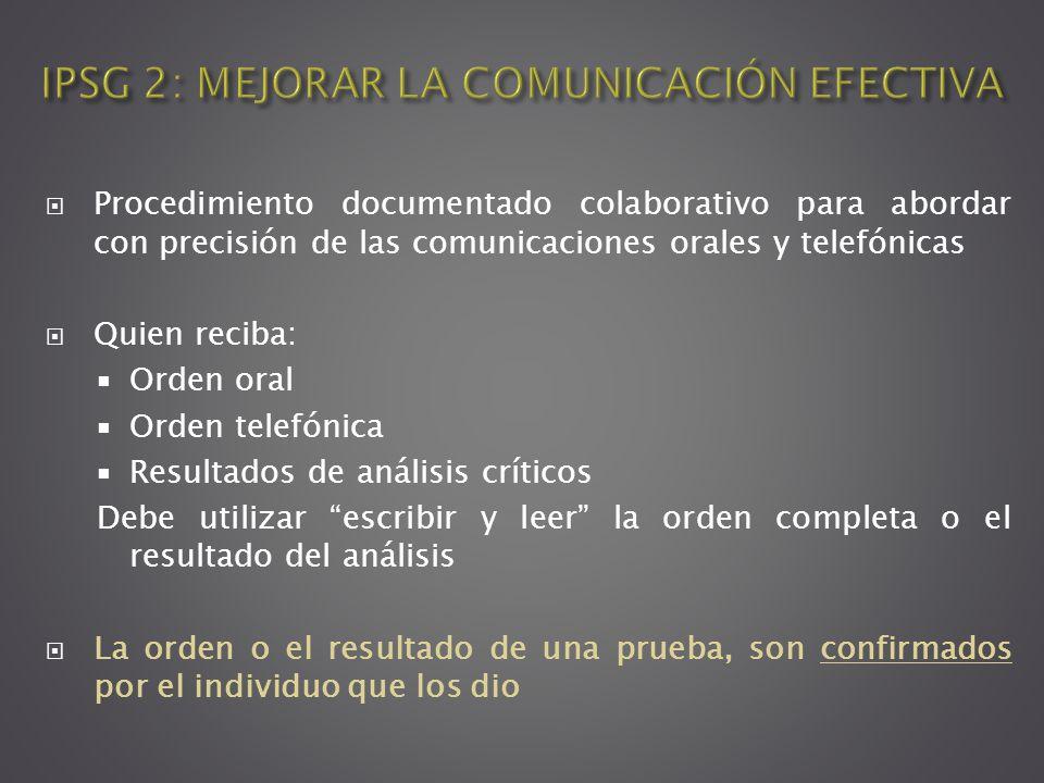 IPSG 2: MEJORAR LA COMUNICACIÓN EFECTIVA