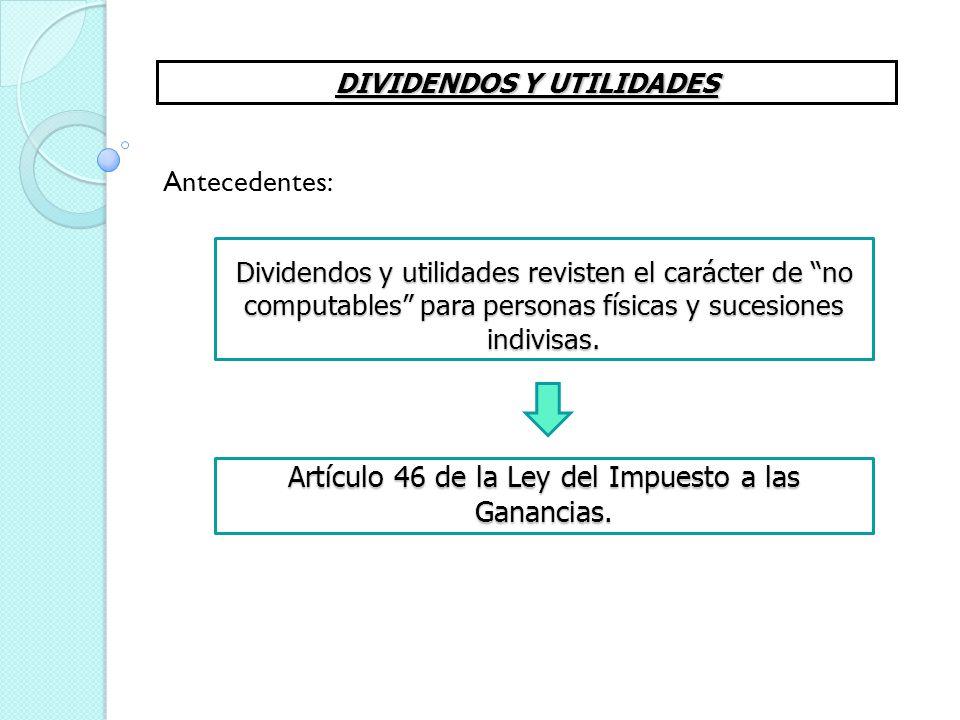 Artículo 46 de la Ley del Impuesto a las Ganancias.