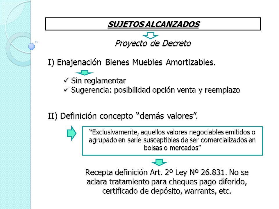 I) Enajenación Bienes Muebles Amortizables.