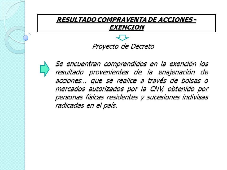 RESULTADO COMPRAVENTA DE ACCIONES - EXENCION
