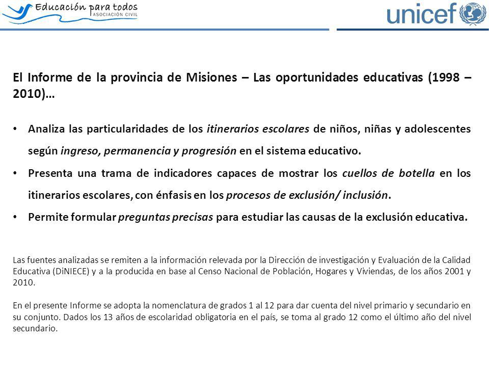 El Informe de la provincia de Misiones – Las oportunidades educativas (1998 – 2010)…
