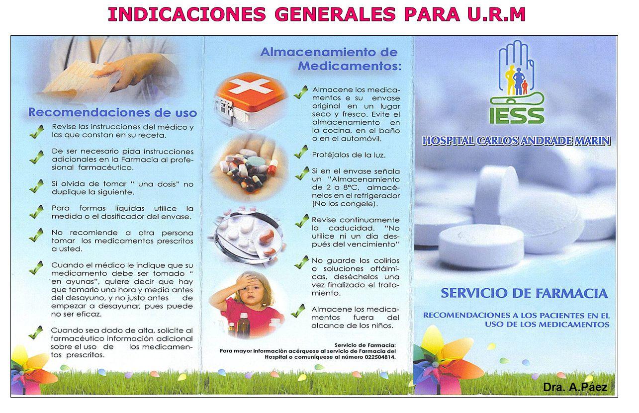 INDICACIONES GENERALES PARA U.R.M