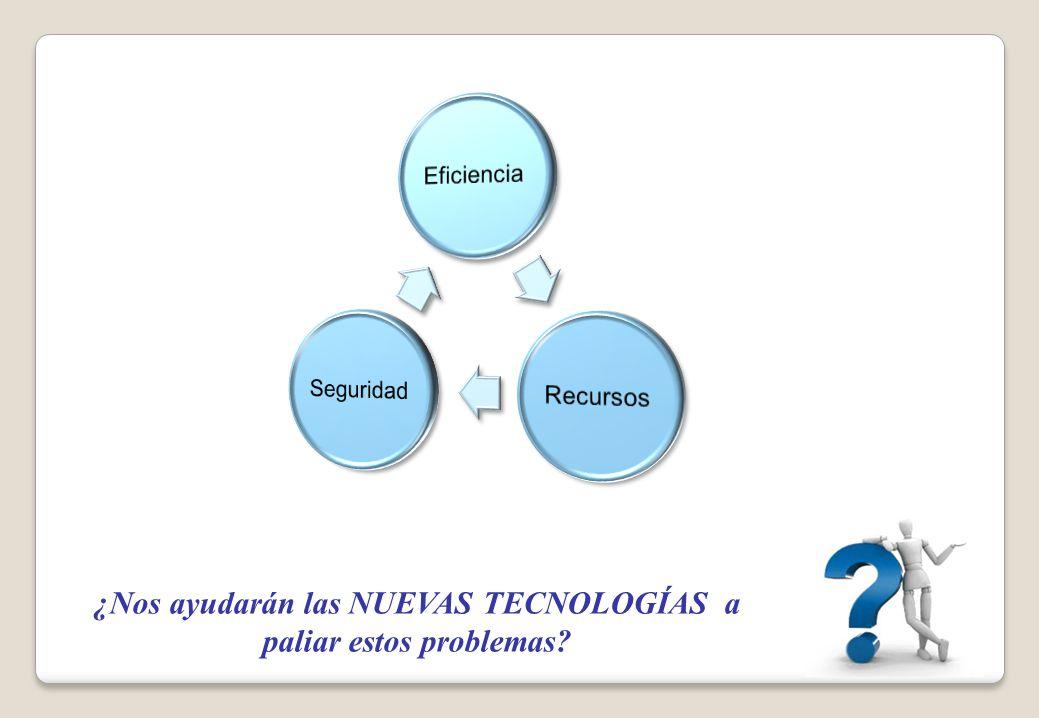 ¿Nos ayudarán las NUEVAS TECNOLOGÍAS a paliar estos problemas