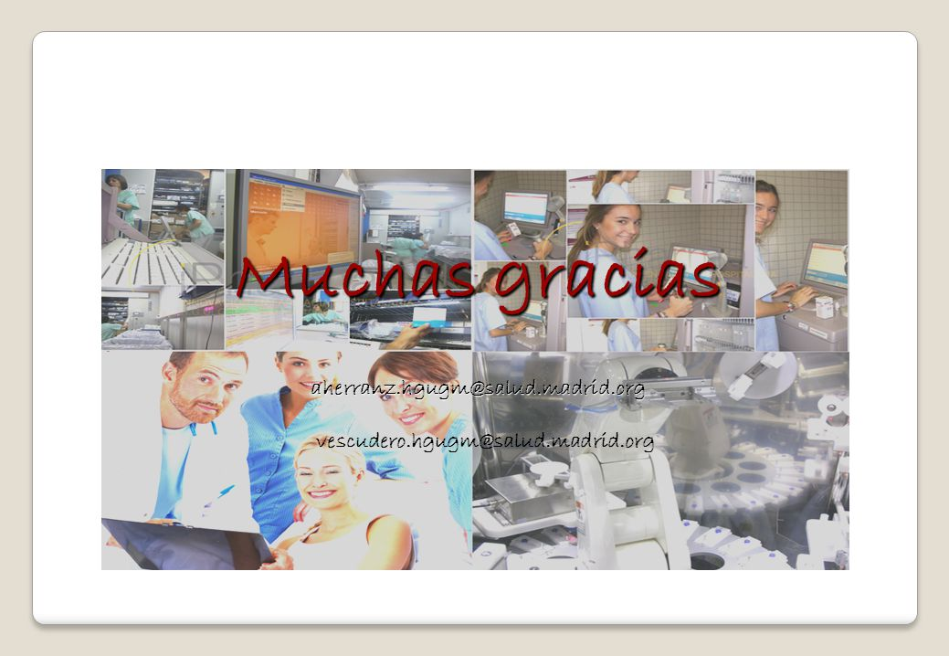 Muchas gracias aherranz.hgugm@salud.madrid.org