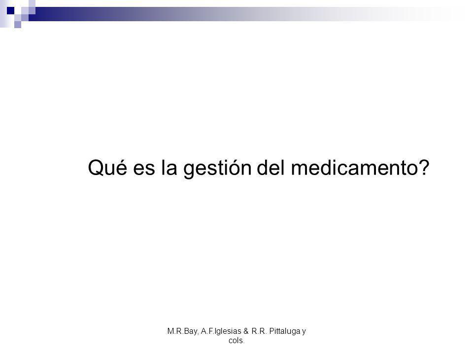 Qué es la gestión del medicamento
