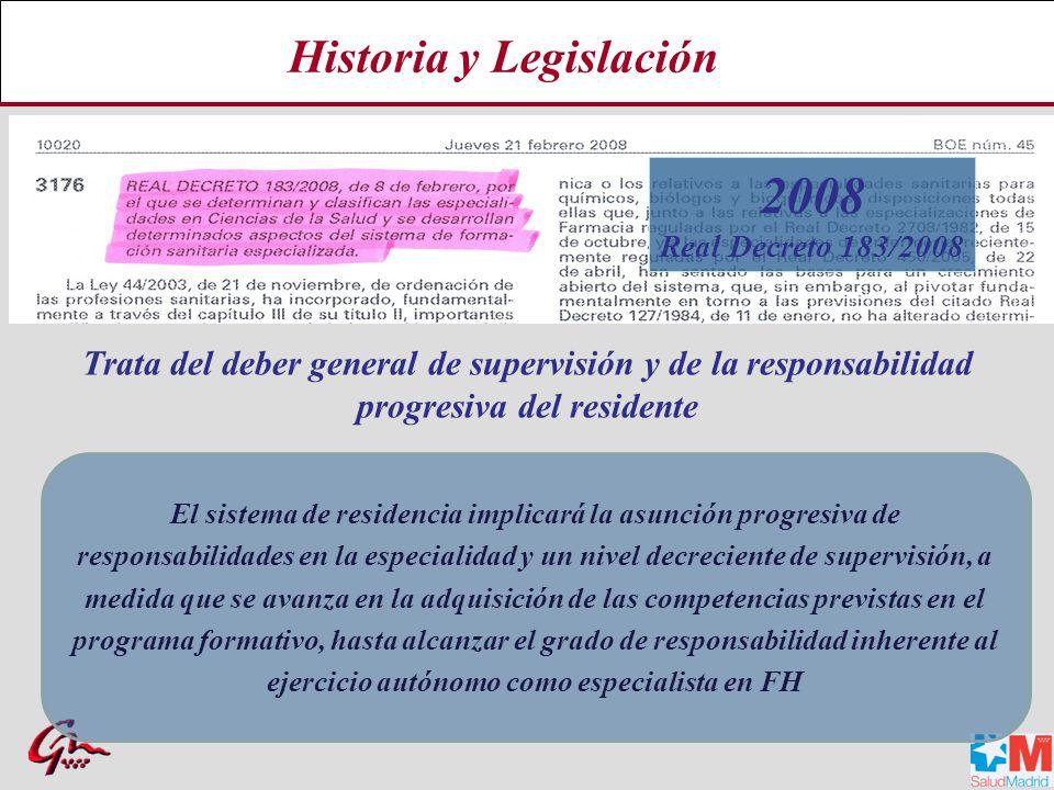 Historia y Legislación