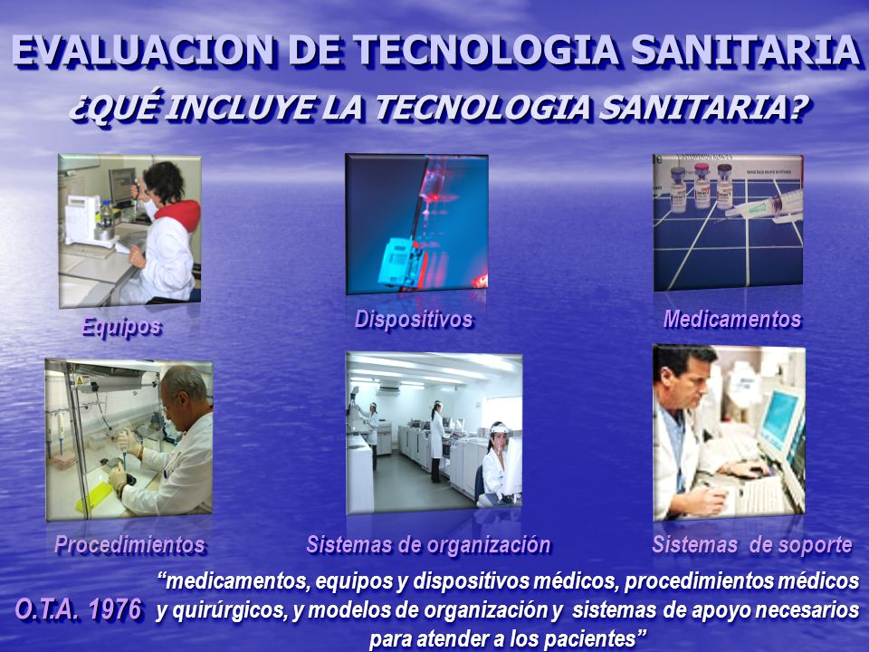 ¿QUÉ INCLUYE LA TECNOLOGIA SANITARIA Sistemas de organización