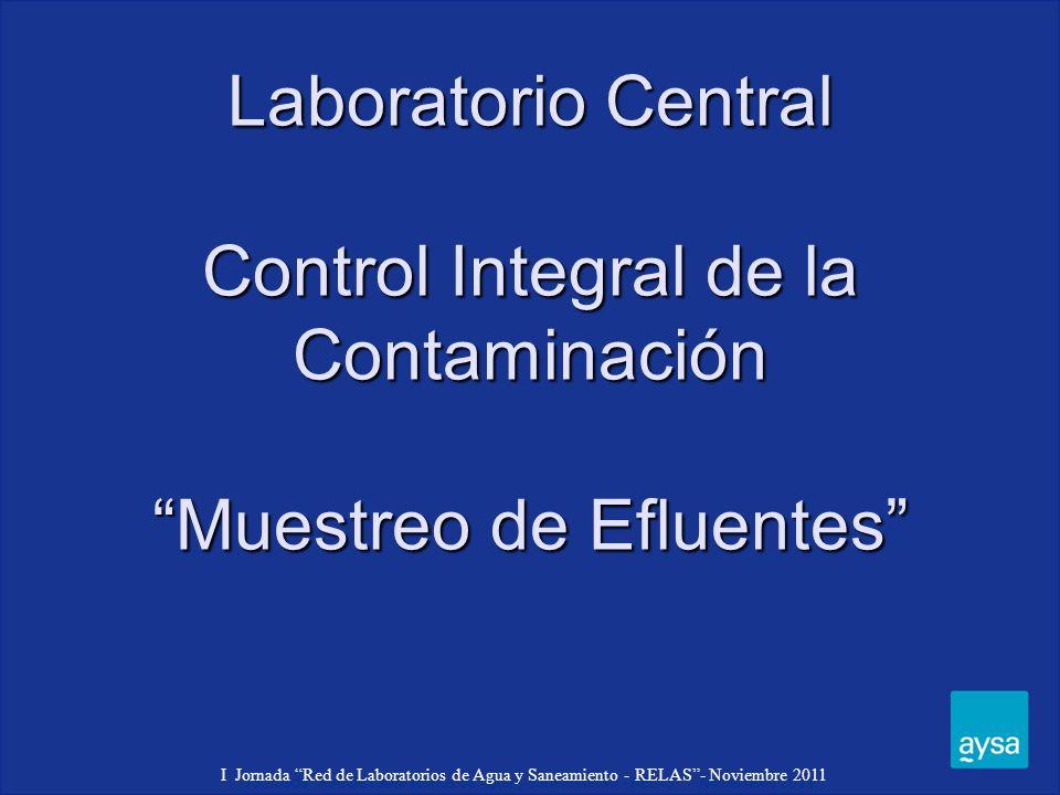 Laboratorio Central Control Integral de la Contaminación Muestreo de Efluentes