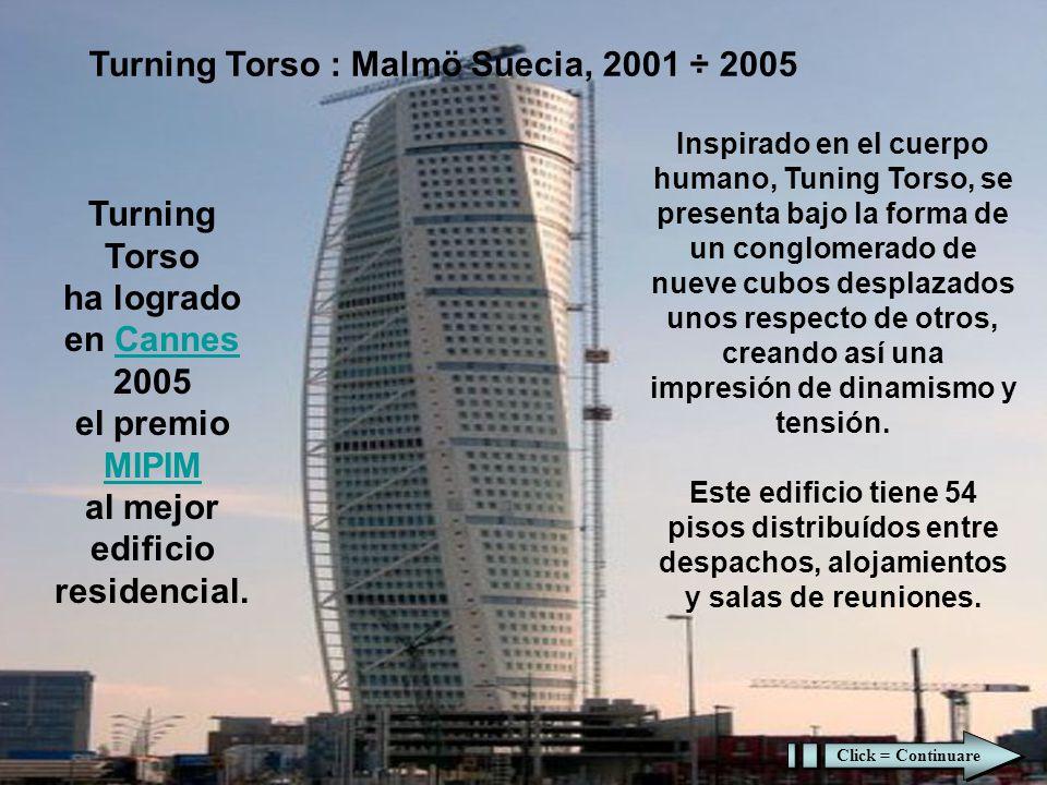 Turning Torso : Malmö Suecia, 2001 ÷ 2005