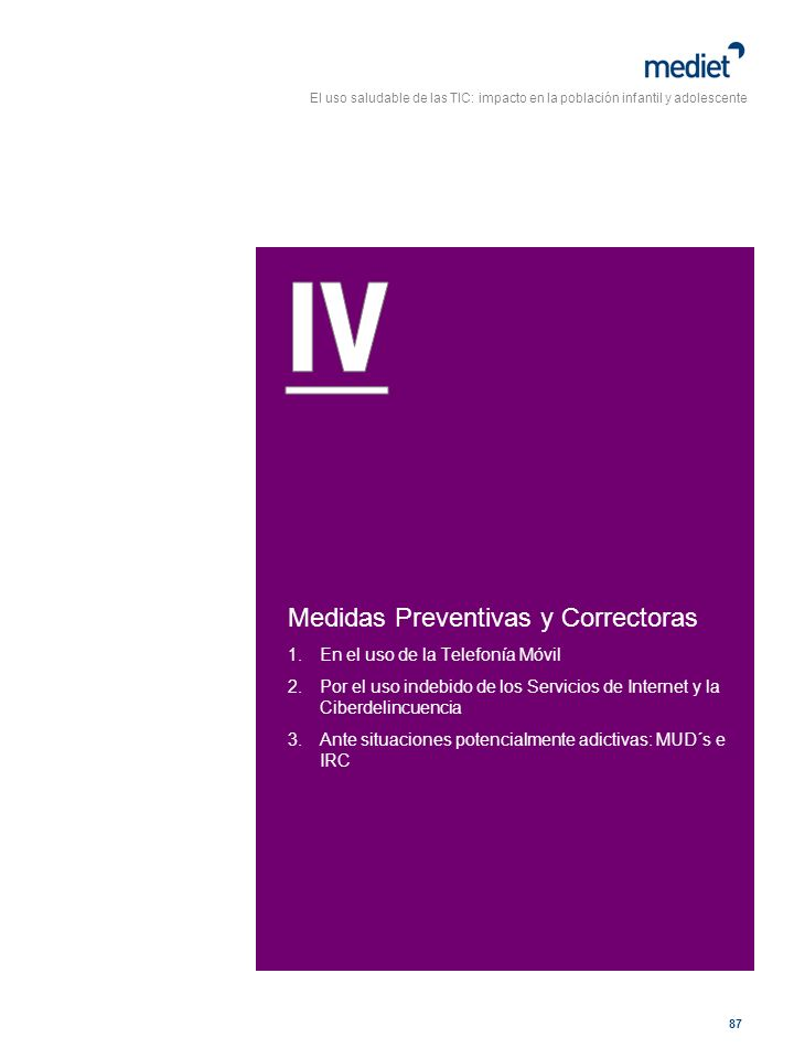 IV Medidas Preventivas y Correctoras En el uso de la Telefonía Móvil