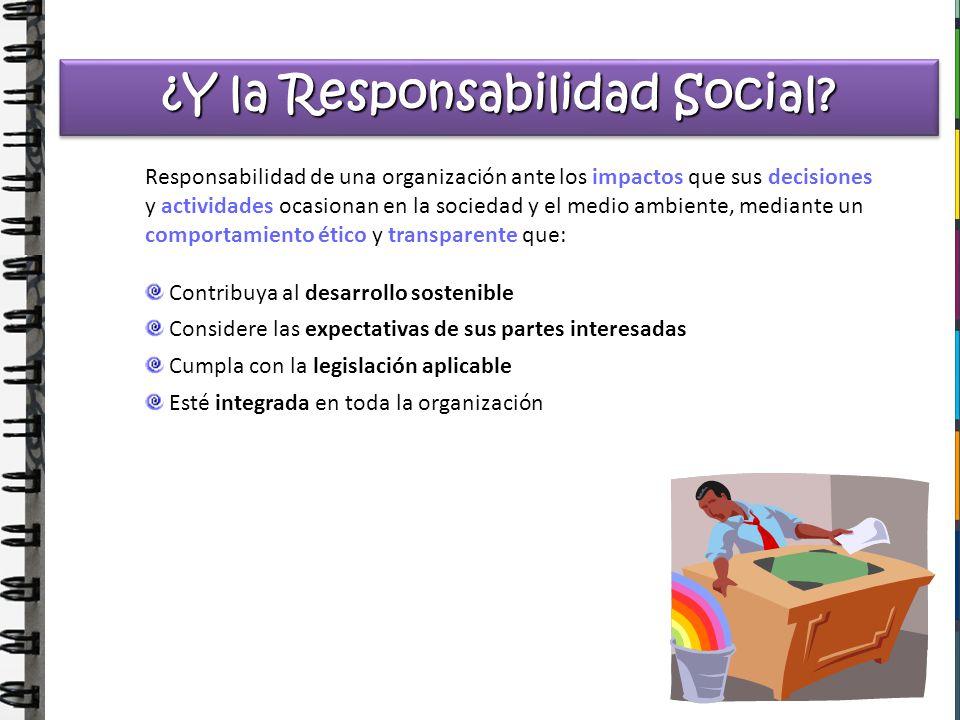 ¿Y la Responsabilidad Social