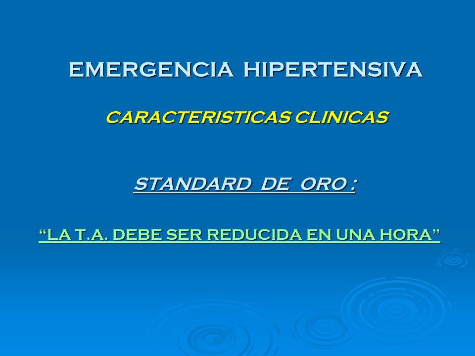 EMERGENCIA HIPERTENSIVA CARACTERISTICAS CLINICAS