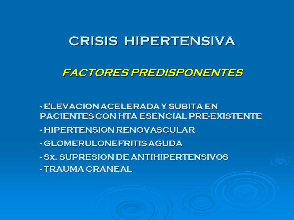 CRISIS HIPERTENSIVA FACTORES PREDISPONENTES