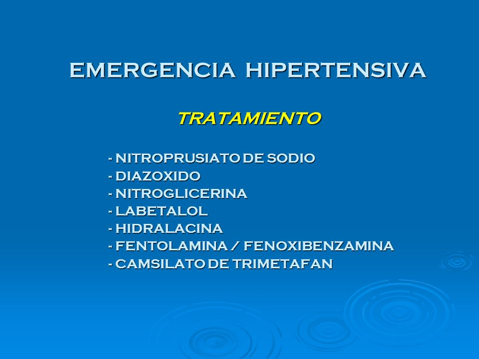 EMERGENCIA HIPERTENSIVA TRATAMIENTO