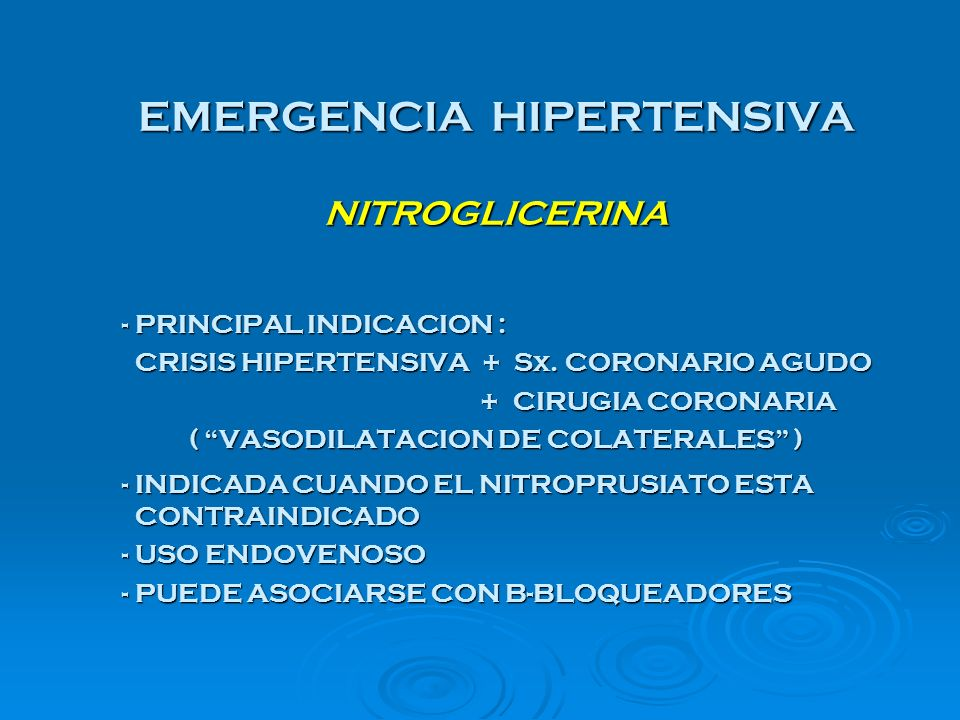 EMERGENCIA HIPERTENSIVA NITROGLICERINA