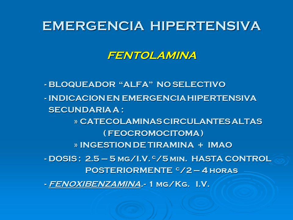 EMERGENCIA HIPERTENSIVA FENTOLAMINA