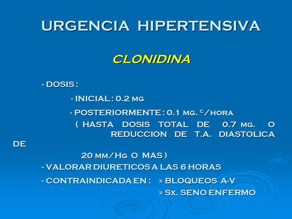 URGENCIA HIPERTENSIVA CLONIDINA