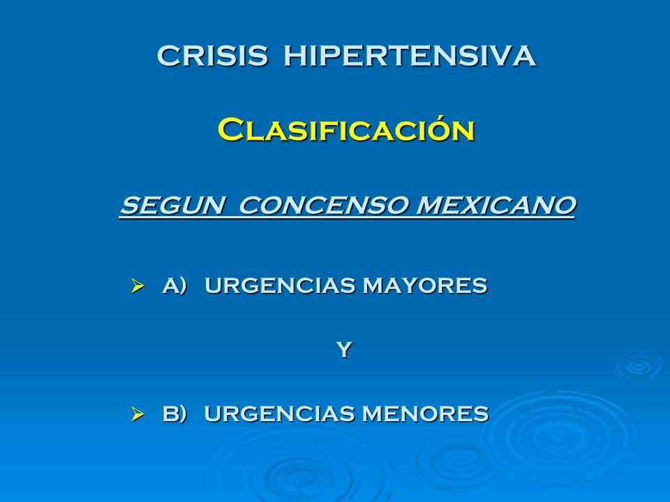 CRISIS HIPERTENSIVA Clasificación