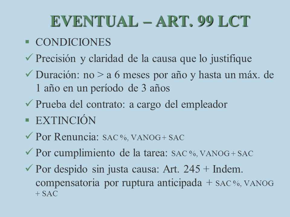 EVENTUAL – ART. 99 LCT CONDICIONES