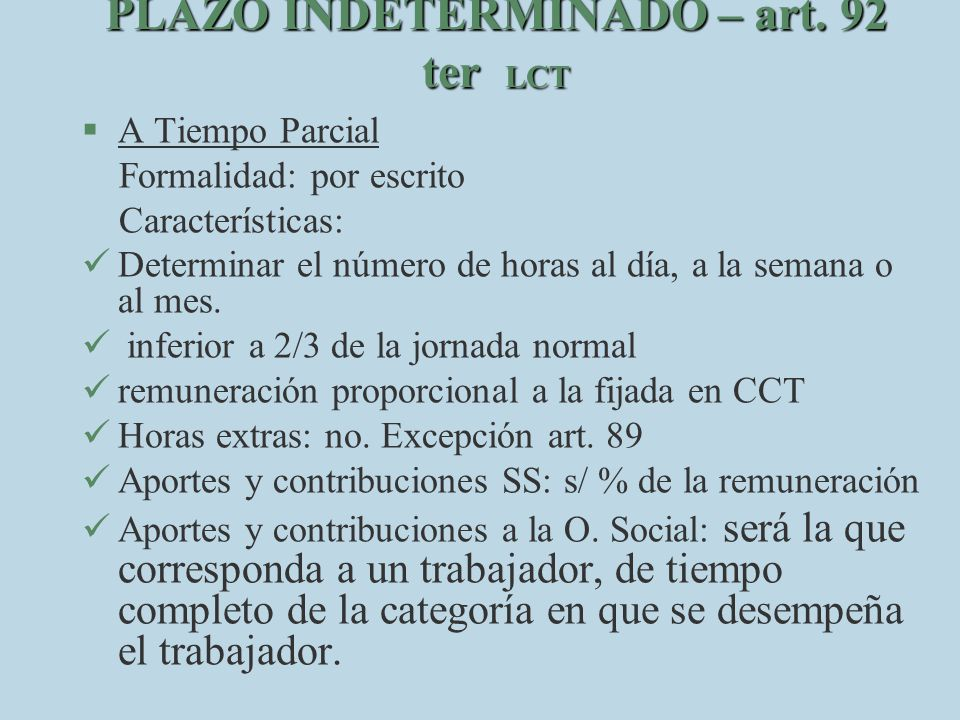 PLAZO INDETERMINADO – art. 92 ter LCT