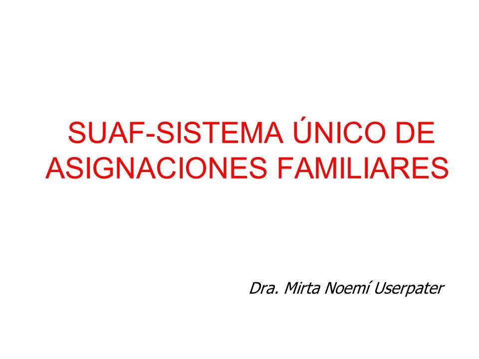 SUAF-SISTEMA ÚNICO DE ASIGNACIONES FAMILIARES