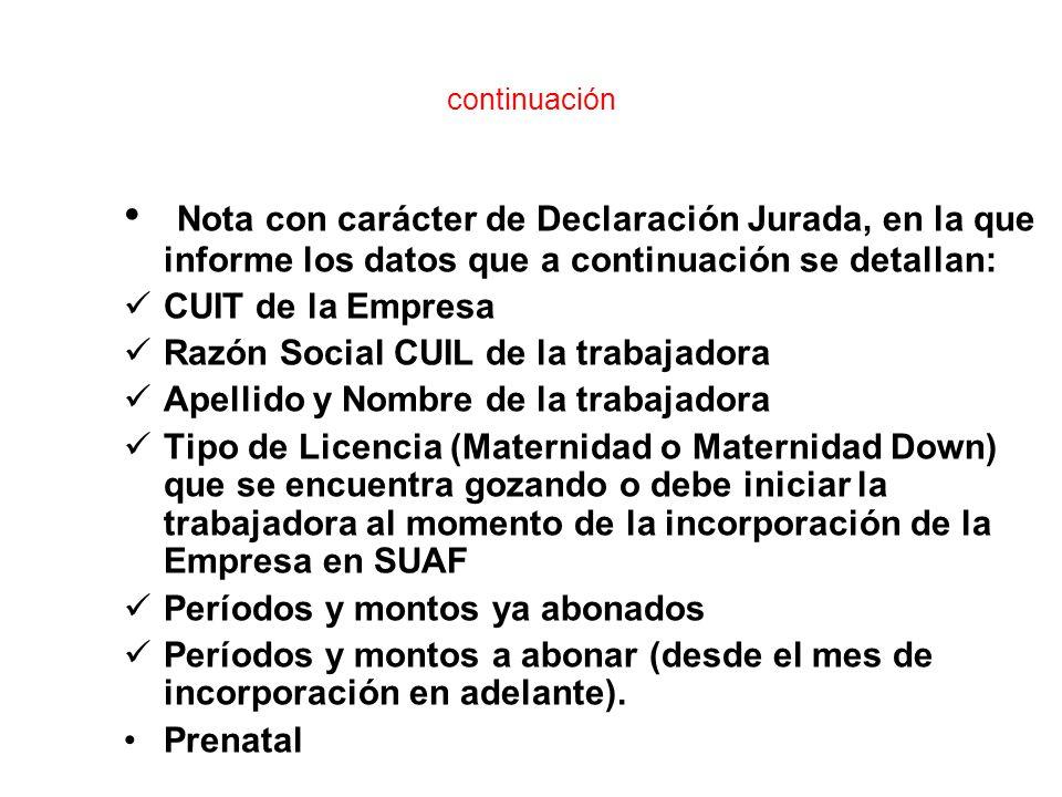 continuación Nota con carácter de Declaración Jurada, en la que informe los datos que a continuación se detallan: