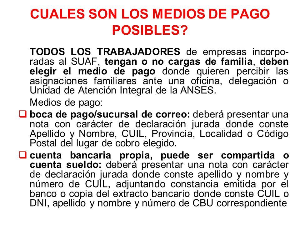 CUALES SON LOS MEDIOS DE PAGO POSIBLES