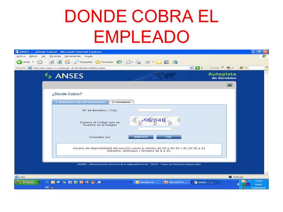 DONDE COBRA EL EMPLEADO