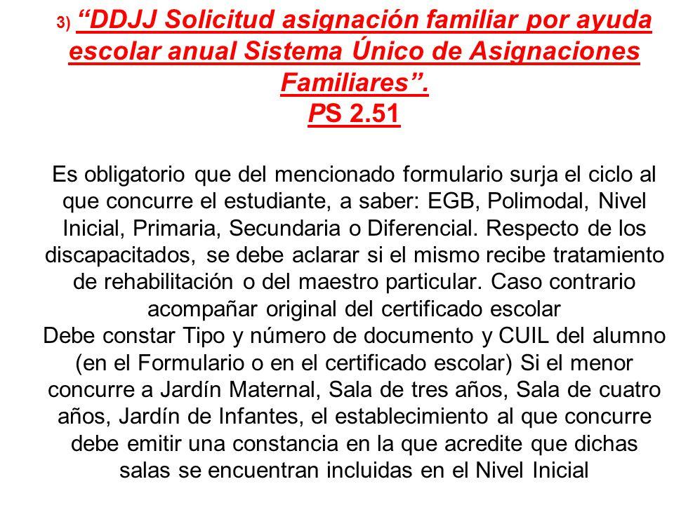 3) DDJJ Solicitud asignación familiar por ayuda escolar anual Sistema Único de Asignaciones Familiares .