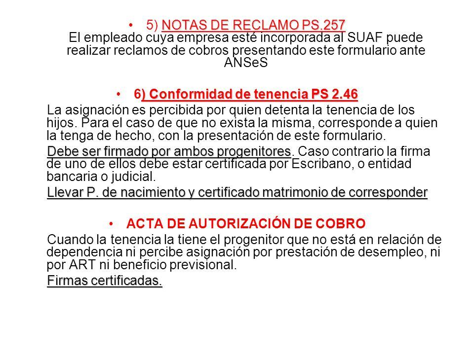 6) Conformidad de tenencia PS 2.46 ACTA DE AUTORIZACIÓN DE COBRO