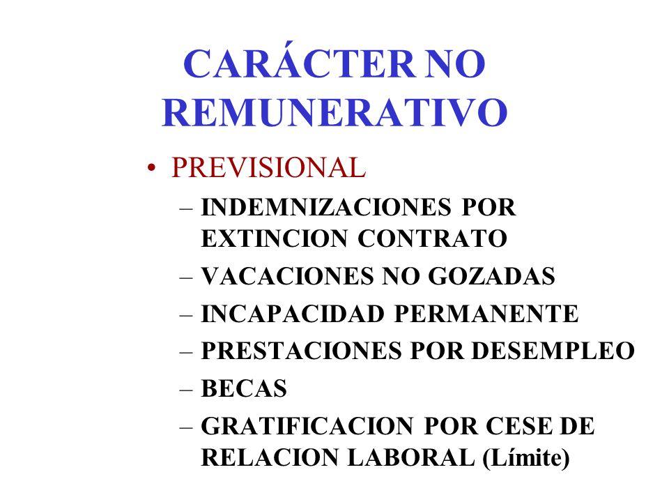 CARÁCTER NO REMUNERATIVO
