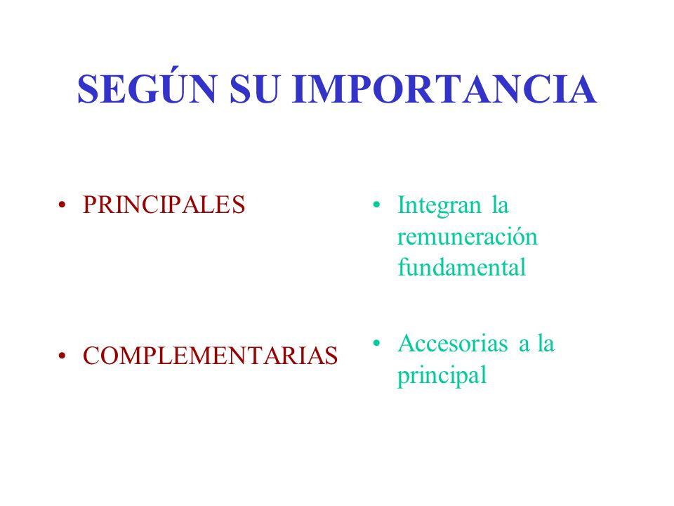 SEGÚN SU IMPORTANCIA PRINCIPALES COMPLEMENTARIAS