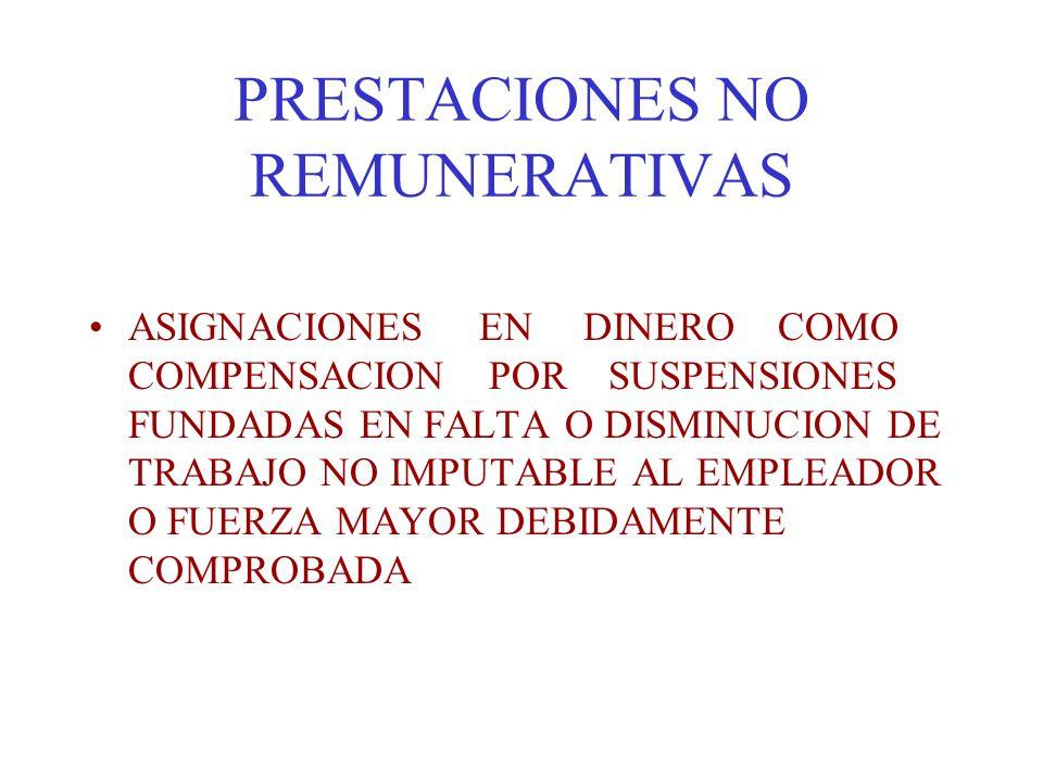 PRESTACIONES NO REMUNERATIVAS