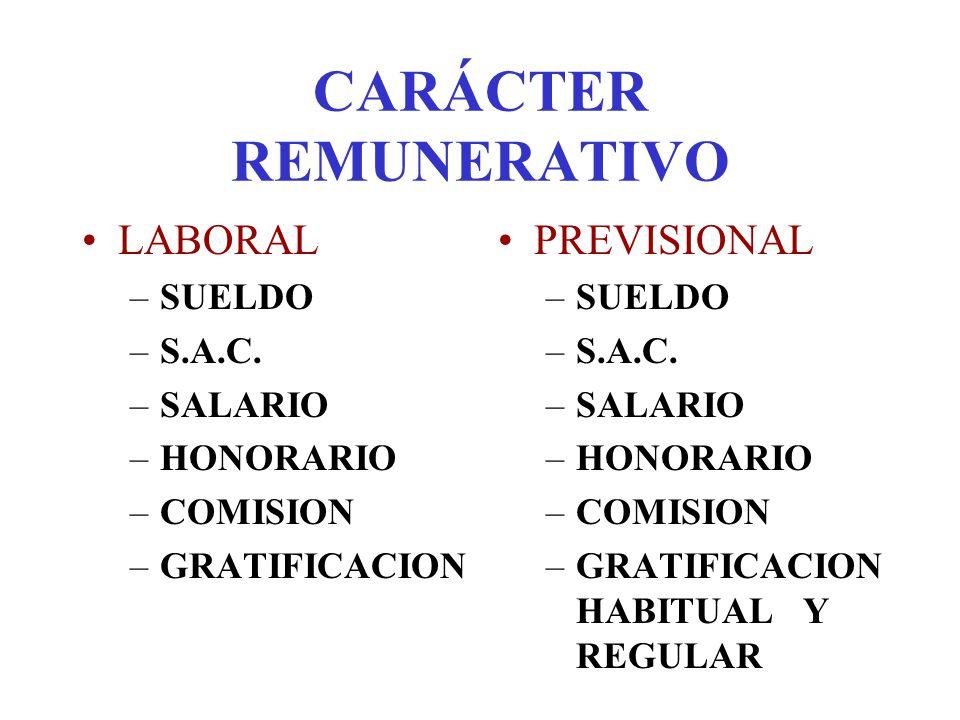 CARÁCTER REMUNERATIVO