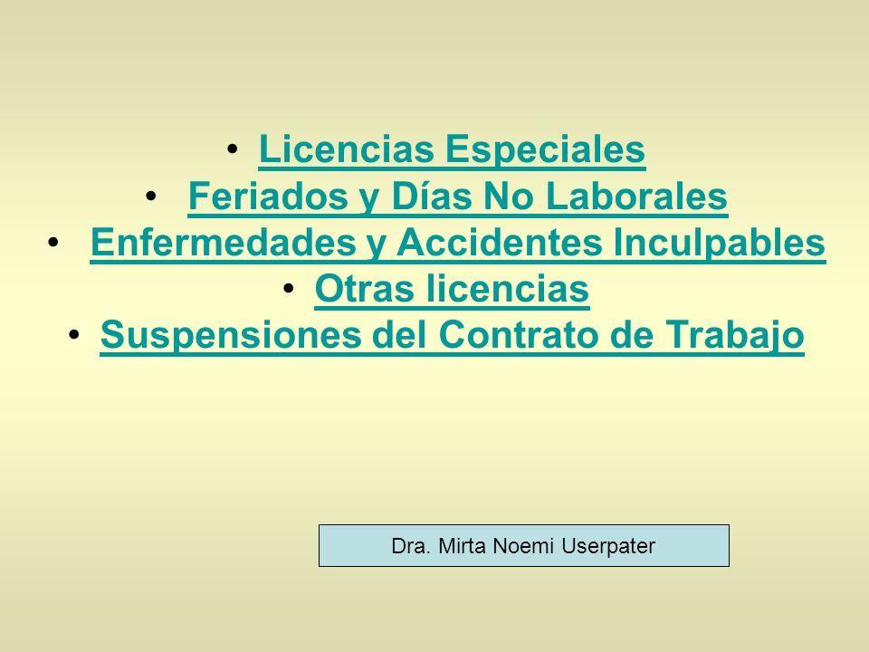 Feriados y Días No Laborales Enfermedades y Accidentes Inculpables