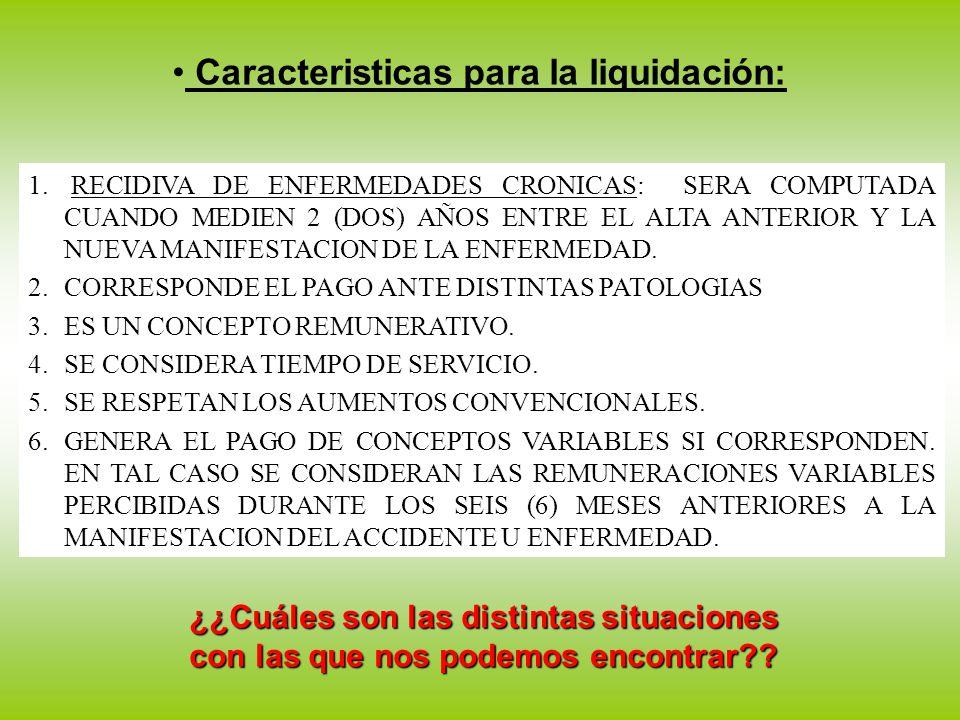 Caracteristicas para la liquidación: