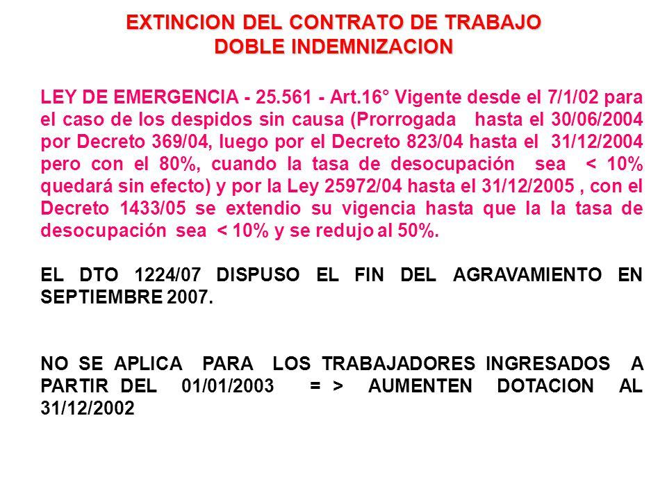 EXTINCION DEL CONTRATO DE TRABAJO DOBLE INDEMNIZACION